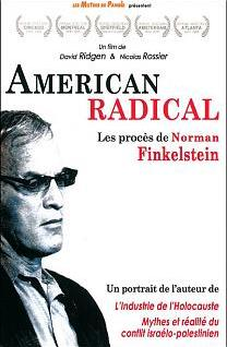 American Radical : The Trials of Norman Finkelstein
