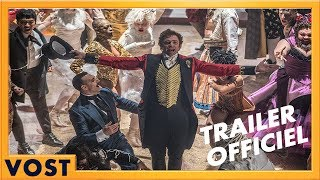 The Greatest Showman Bande-annonce VOST