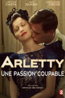 Arletty, une passion coupable
