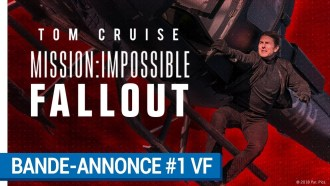 Mission : Impossible - Fallout Bande-annonce VF