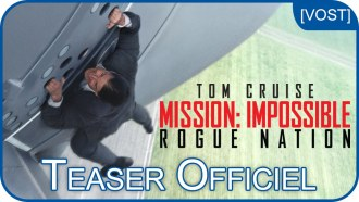 Mission : Impossible - Rogue Nation Bande-annonce (4) VOST