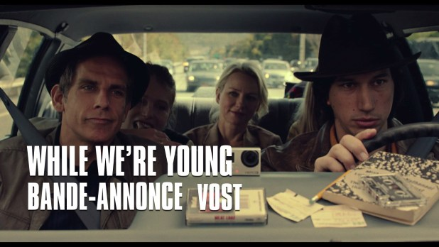 While We're Young Bande-annonce (2) VOST
