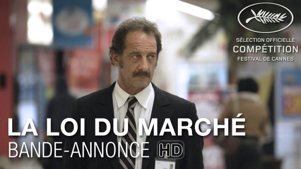 la loi du march 2015 film 1h 53min cin s ries. Black Bedroom Furniture Sets. Home Design Ideas