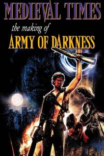 Medieval Times: The Making of Army of Darkness