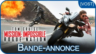 Mission : Impossible - Rogue Nation Bande-annonce (6) VF