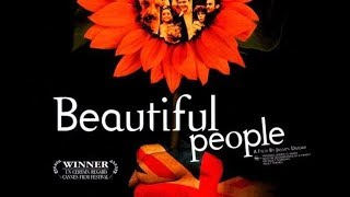 Beautiful People Bande-annonce VO