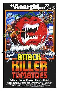 Attack of the Killer Tomatoes !