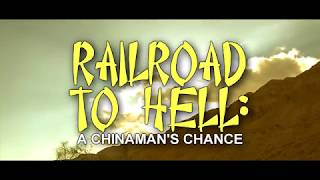 Railroad to Hell: A Chinaman's Chance Bande-annonce VO