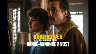 Undercover - Une histoire vraie Bande-annonce (4) VOST