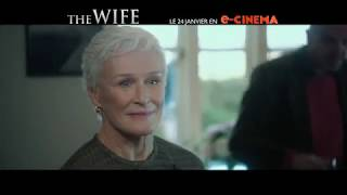 The Wife Bande-annonce (3) VF