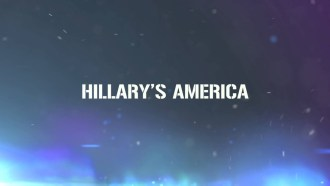 Hillary's America: The Secret History of the Democratic Party Teaser (7) VO