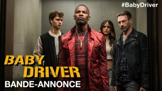 Baby Driver Bande-annonce VOST