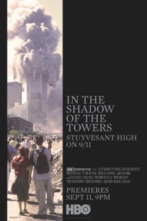 In the Shadow of the Towers: Stuyvesant High on 9/11